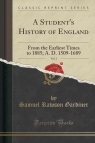 A Student's History of England, Vol. 2 From the Earliest Times to 1885; A. Gardiner Samuel Rawson