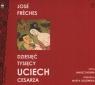 Dziesięć tysięcy uciech cesarza  (Audiobook) Freches Jose