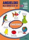 Angielski dla dzieci 6-8 lat Pierwsze słówka. Ćwiczenia Guzowska Beata