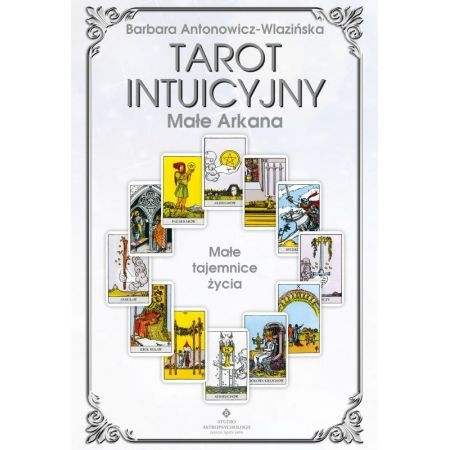 Tarot intuicyjny Antonowicz-Wlazińska Barbara