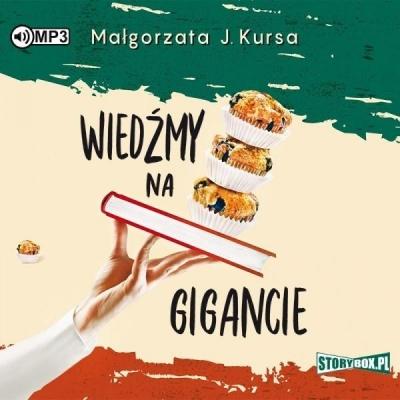 Wiedźmy na gigancie (Audiobook) Małgorzata J. Kursa