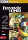 Francofolie express 2 Podręcznik z płytą CD Szkoły ponadgimnazjalne Supryn-Klepcarz Magdalena, Boutegege Regine