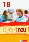 Direkt neu 1B podręcznik z ćwiczeniami z płytą CD Szkoła Motta Giorgio, Ćwikowska Beata