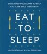 Eat to sleep Thomas Heather, Tierney Alina