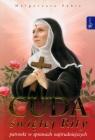 Cuda świętej Rity patronki w sprawach najtrudniejszych