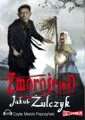 Zmorojewo  (Audiobook) Żulczyk Jakub