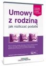 Umowy z rodziną Jak rozliczać podatki Kowalski Radosław