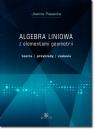 Algebra liniowa z elementami geometrii Teoria, przykłady, zadania Piasecka Joanna