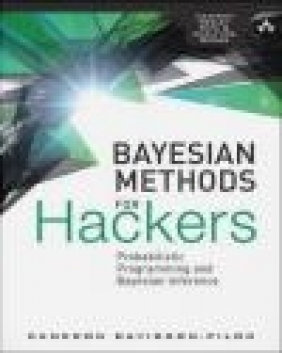 Bayesian Methods for Hackers Cameron Davidson-Pilon