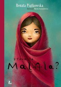 Która to Malala? (Uszkodzona okładka) Piątkowska Renata