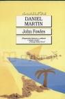 Daniel Martin  Fowles John