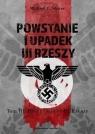 Powstanie i upadek III Rzeszy T.3 Hitler i..