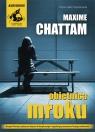Obietnica mroku  Chattam Maxime