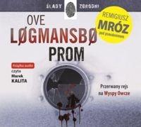 Prom (audiobook) (Audiobook) Logmansbo Ove, Mróz Remigiusz