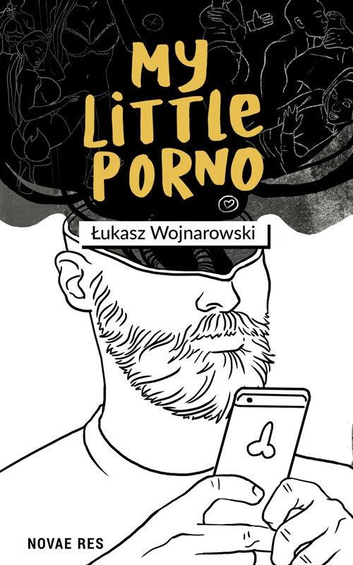 My little porno - Wojnarowski Łukasz - książka
