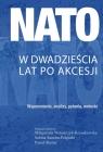 NATO w dwadzieścia lat po akcesji. Wspomnienia, analizy, pytania, wnioski null
