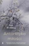 Antarktyka miłości Stridsberg Sara