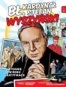 Bł. kardynał Stefan Wyszyński, Wydanie w roku beatyfikacji