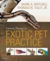 Current Therapy in Exotic Pet Practice Thomas Tully, Mark Mitchell