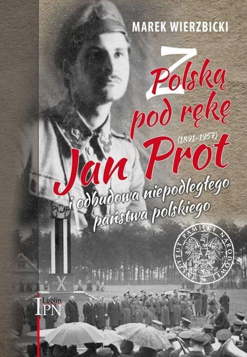 Z Polską pod rękę Wierzbicki Marek
