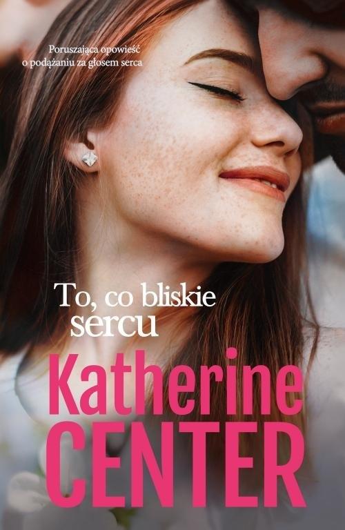 To co bliskie sercu Center Katherine