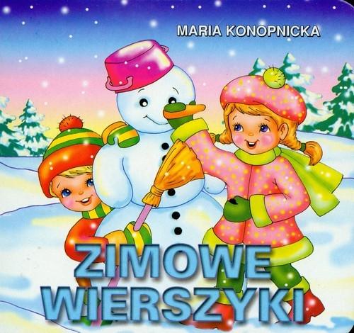 Zimowe wierszyki Konopnicka Maria