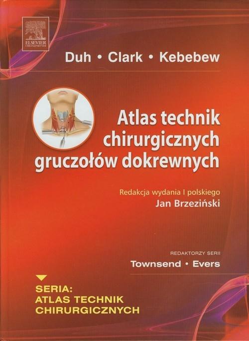 Atlas technik chirurgicznych gruczołów dokrewnych