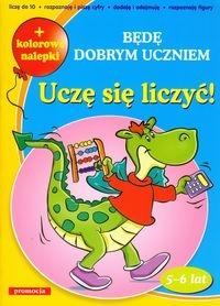 Uczę się liczyć Będę dobrym uczniem Juryta Anna, Szczepaniak Anna