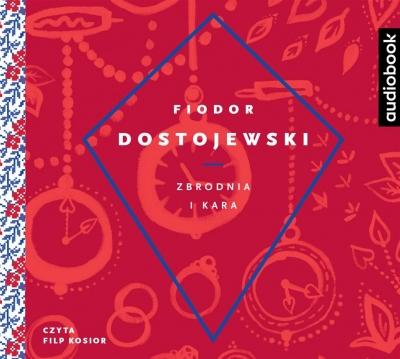 Zbrodnia i kara - CD Fiodor Dostojewski