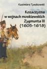 Kozaczyzna w wojnach moskiewskich Zygmunta III
