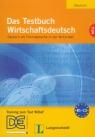 Das Testbuch WirtschaftsdeutschNeu z płytą CD Deutsch als Fremdsprache in der Riegler-Poyet Margarete, Straub Bernard,Thiele Paul