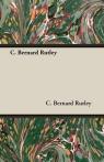 C. Bernard Rutley