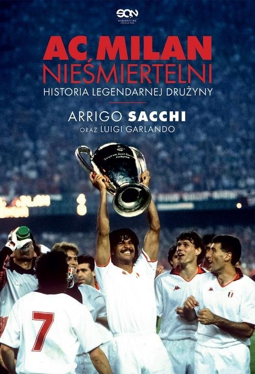 AC Milan Nieśmiertelni. Sacchi Arrigo, Garlando Luigi