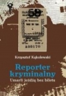 Reporter kryminalny