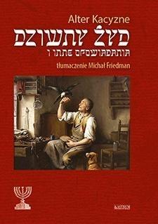 Dziwny Żyd i inne opowiadania Alter Kacyzne