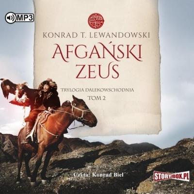 Trylogia dalekowschodnia. Tom 2. Afgański Zeus (Audiobook) Konrad T. Lewandowski