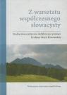 Z warsztatu współczesnego słowacysty