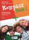 Kompass Team 1 Podręcznik do języka niemieckiego dla klas 7-8 z płytą CD