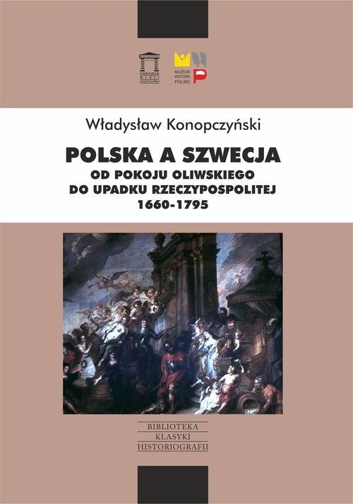 Polska a Szwecja Konopczyński Władysław