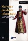Klasyczne problemy informatyki w Pythonie Kopec David