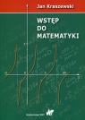 Wstęp do matematyki Kraszewski Jan