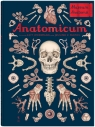 Anatomicum. Muzeum Anatomii Paxton Jennifer