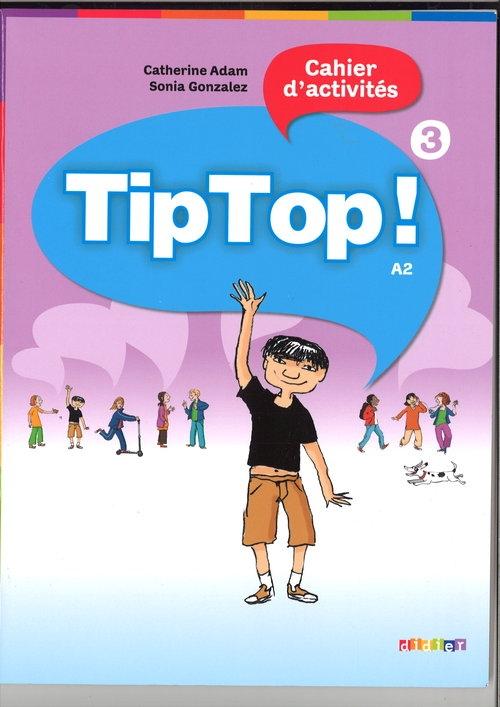 Tip Top 3 A2 Ćwiczenia Adam Catherine, Gonzalez Sonia