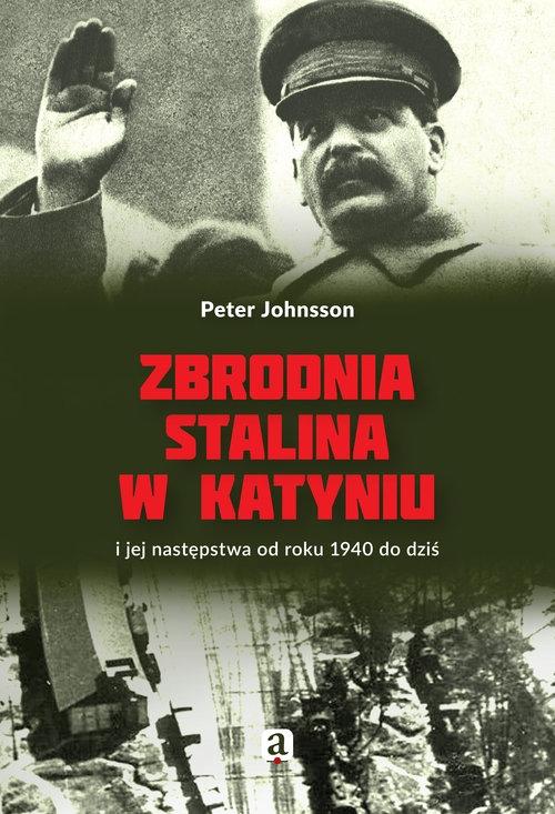 Zbrodnia Stalina w Katyniu Johnsson Peter