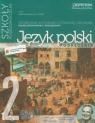 Język polski 2 Podręcznik Kształcenie kulturowo-literackie i językowe Zakres podstawowy i rozszerzony