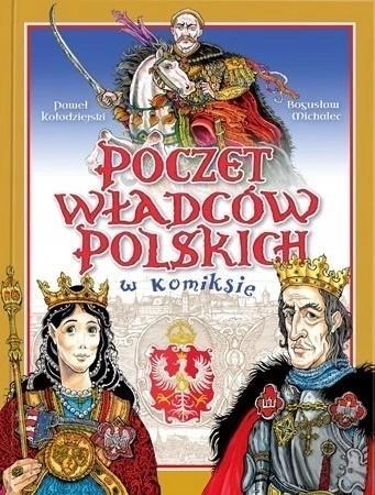 Poczet Władców Polski w komiksie Paweł Kołodziejski, Bogusław Michalec