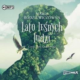 Lato leśnych ludzi Audiobook Maria Rodziewiczówna