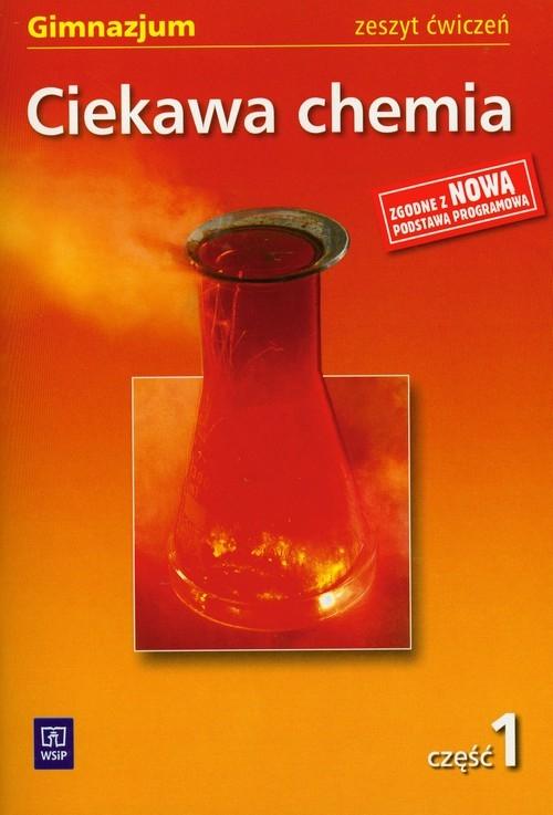 Ciekawa chemia Zeszyt ćwiczeń część 1 Gulińska Hanna