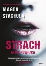 Strach, który powraca Stachula Magda