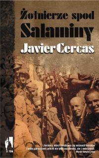 Żołnierze spod Salaminy Cercas Javier